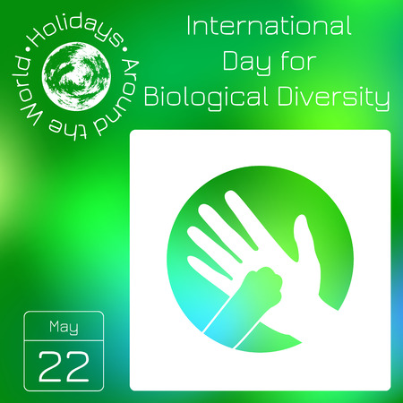 Calendar. Holidays Around the World. Event of each day. Green blur background - name, date, illustration. International Day for Biological Diversity. A man hand and animal paw on a white circle