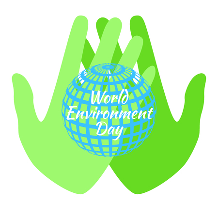 World Environment Day. Green hands holding a Earth. White background Illustration