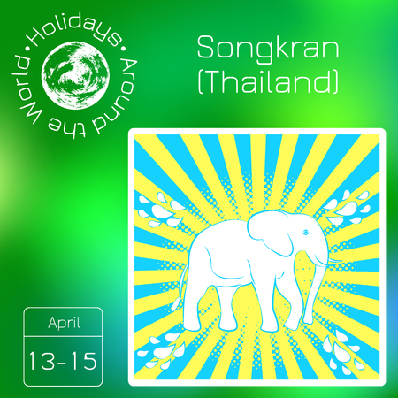 Calendar. Holidays Around the World. Event of each day. Green blur background - name, date, illustration. Songkran New Year in Thailand. 13-15 April Illustration