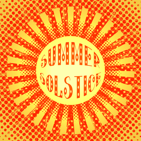 Concept Summer Solstice. Pop art style. Stylized sun and rays. Red and Yellow. Lettering. Illustration