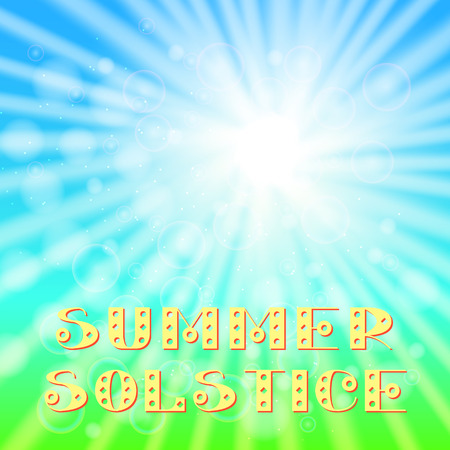 Concept Summer Solstice. Sky, blur, sun, the lights of a sun. Rest vacation, in nature, in forest, on a country house in countryside. 21 June. Lettering Illustration