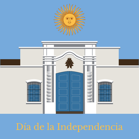 Argentina Independence Day. 9 July. Concept of a national holiday. Text in Spanish - Independence Day. Tucuman House. Casa Historica de Tucuman 向量圖像