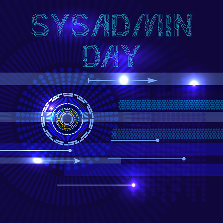System Administrator Day.  The concept of a professional holiday. The slang name is the sysadmin. Abstract techno background. Letters consist of simulating chips.