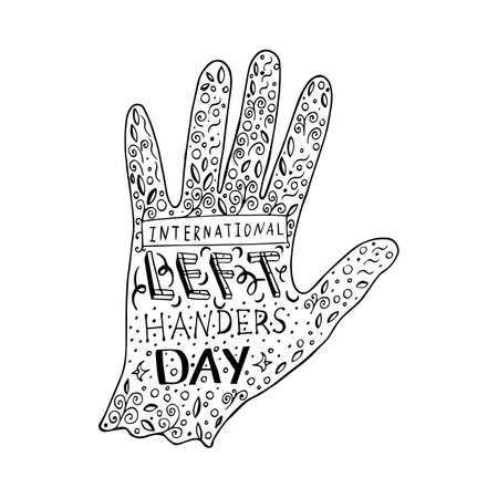 International Left Handers Day. Concept of a social holiday. 13 August. Hand lettering with the name of the event. Silhouette of the left hand, doodle. Black on a white background