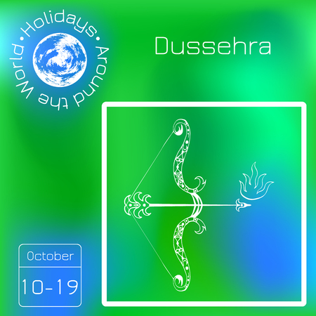 Dussehra, Navratri festival in India. 10-19 October. Hindu holiday. Bow and arrow of Lord Rama. Calendar. Holidays Around the World. Event of each day. Green blur background - name, date, illustration Vectores