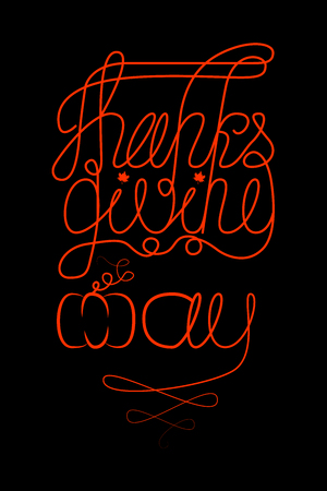 Thanksgiving Day. The concept of a national holiday in Canada. 8 October. Lettering with the name of the event. Black background