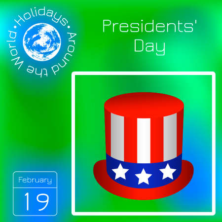 Presidents Day. Top hat with USA flag symbols. Calendar. Holidays Around the World. Green blur background - name, date illustration Illustration