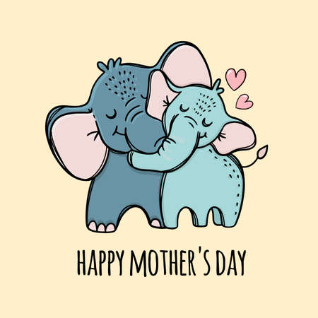 HAPPY MOTHERS DAY Elephant Hugs Her Son Holiday Parental Relationship Cute Animals Friend To Friend Text Hand Drawn Clip Art Vector Illustration Set For Print
