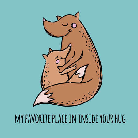 MY FAVORITE PLACE IN YOUR HUGS Fox Mother Hugs Her Child Mothers Day Parental Relationship Animals Text Hand Drawn Clip Art Vector Illustration Set For Print