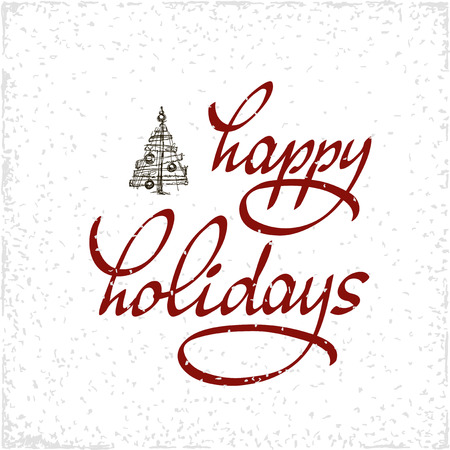Hand drawn typography poster. Happy Holidays greetings hand-lettering isolated on white background. Made in vector. Inspirational illustration.