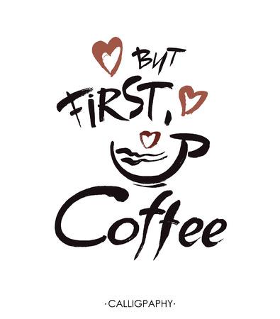 Maar eerst koffie, inkt handschrift. Moderne borstelkalligrafie. Handgeschreven inktschrift. Hand getrokken ontwerpelementen. Stock Illustratie