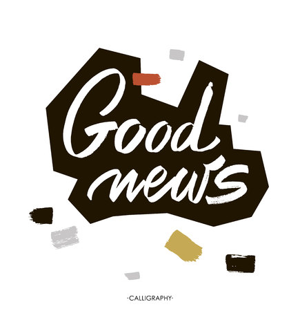 newspaper stack: Good news. white ink calligraphy for cards, prints and social media content, trendy design. Positive quote, lettering on white  background.