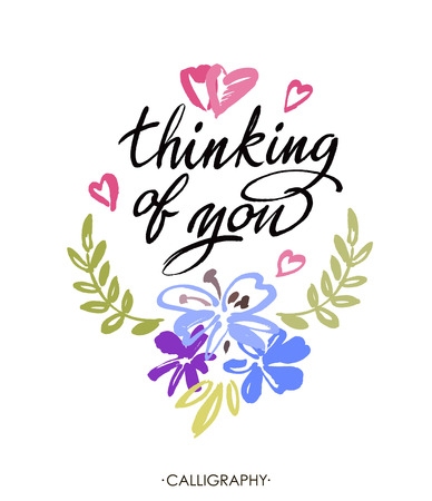 Thinking of you. Vector brush calligraphy. Handwritten ink lettering. Hand drawn design elements. White background