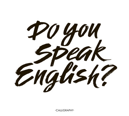 speak english: Do you speak english. Modern calligraphy text, with brush and black ink, isolated on white background. brush lettering composition.