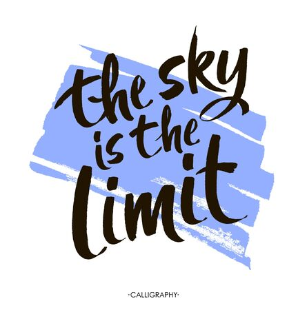 sky is the limit: The sky is the limit. Inspirational phrase at blue  paint stroke, typography for poster, t-shirt or card. modern calligraphy art.   Brush Lettering Design. Illustration