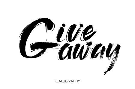 Giveaway banner voor social media wedstrijden en speciale aanbieding. Vector zwarte inkt borstel letters op een witte achtergrond. Moderne kalligrafie stijl.