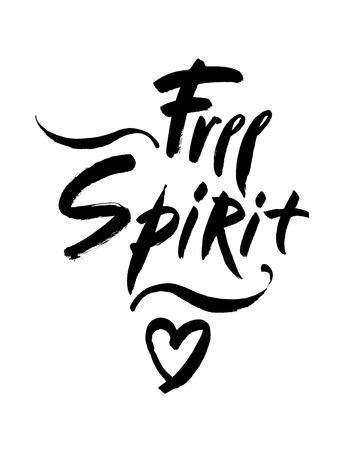 Free Spirit Vector Lettering Illustration Hand Drawn Phrase