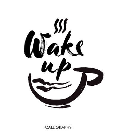 Wake up hand drawn lettering isolated on white background for your design. Ink illustration. Modern brush calligraphy.