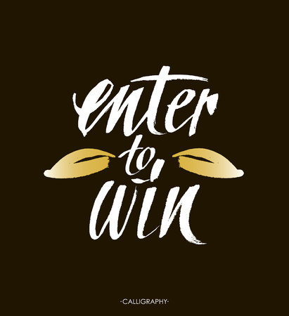 Enter to win. Giveaway banner for social media contests and promotions. Vector brush hand lettering on black background. Modern brush calligraphy style.