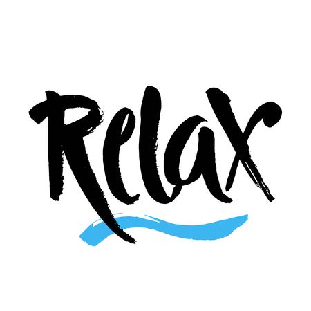 Hand drawn typography lettering phrase Relax isolated on the white background. Fun calligraphy for greeting and invitation card or t-shirt print design. Modern brush calligraphy. Vector