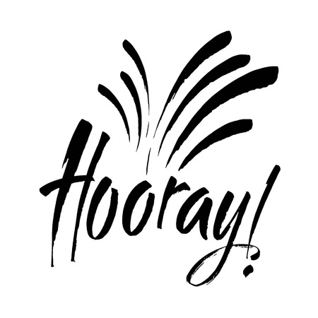 Hooray - modern calligraphy text handwritten with ink and brush. Positive saying, hand lettering for cards, posters and social media content. Vector illustration
