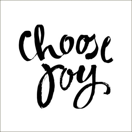 choose joy hand brush lettering inscription positive quote, motivational and inspirational poster, modern ink calligraphy vector illustration