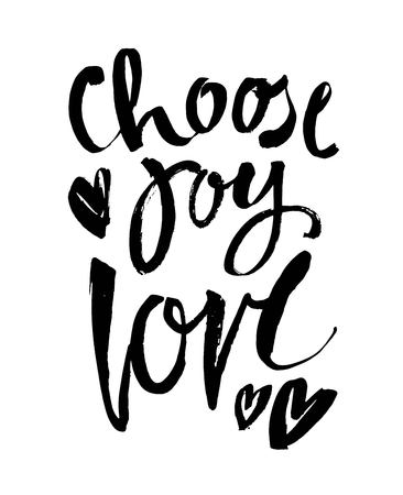choose joy hand brush lettering inscription positive quote, motivational and inspirational poster, modern ink calligraphy vector illustration Vector Illustratie