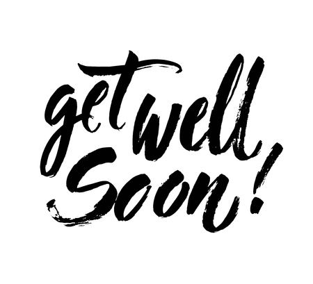 Get well soon card. Positive quote.Ink illustration. Modern brush calligraphy. Isolated on white background. Hand drawn vector art. Lettering for invitation and greeting card, prints and posters.