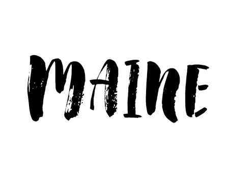 Maine. American state. Lettering. Modern brush calligraphy. Hand drawn vector illustration. element you designe Иллюстрация