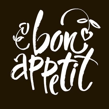 Bon appetit card. Hand drawn lettering background. Ink illustration. Modern brush calligraphy. Isolated on black background.