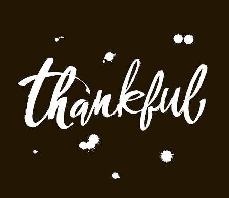 Thankful Thanksgiving day simple lettering. Text on black background. Modern brush calligraphy. Vector illustration.  イラスト・ベクター素材