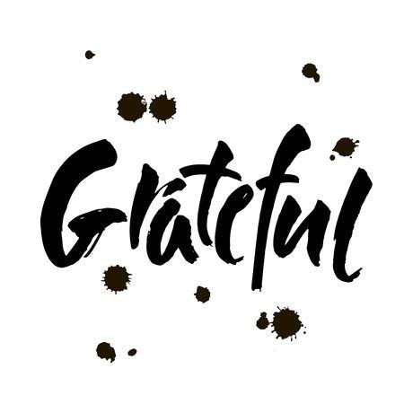 Dankbare handgezeichnete Postkarte. Vektor-Schriftzug für Thanksgiving-Tag. Tinte Abbildung. Moderne Pinselkalligraphie. Isoliert auf weißem Hintergrund.