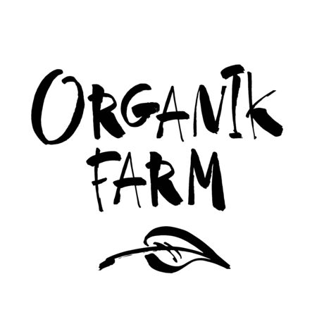 Organic farm. Handwritten lettering for restaurant, cafe menu, labels, logos, badges, stickers or icons. Calligraphic and typographic vector illustration Vettoriali