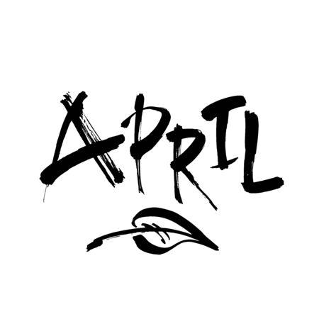 Hand drawn lettering phrase APRIL. Month April for calendar. Ink brush lettering for invitation card, calendar, poster, flyer, advertising design.