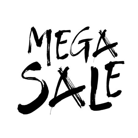 Mega sale. Premium handmade vector lettering and calligraphy phrase for invitation, card, t-shirt, prints, social media, blogs and posters. Vector illustration.