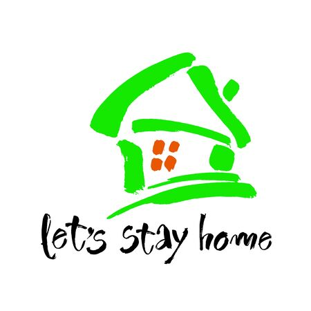 Lets stay home. Vector quote, handwritten with brush. Modern calligraphy for posters, social media content and cards. Black saying isolated on white background Vettoriali