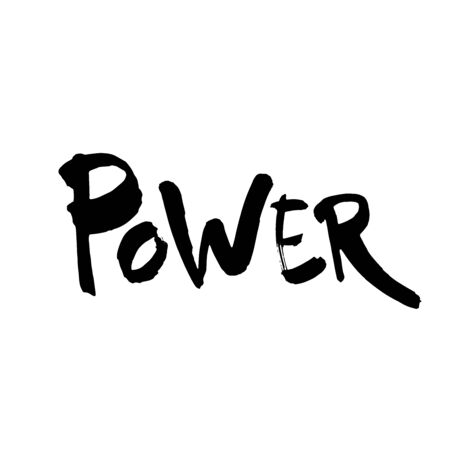Power. Ink hand lettering. Modern brush calligraphy. Handwritten phrase. Inspiration graphic design typography element. Rough simple vector sign.