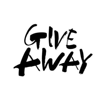 Giveaway vector lettering illustration. Hand drawn phrase. Handwritten modern brush calligraphy for greeting card Vettoriali