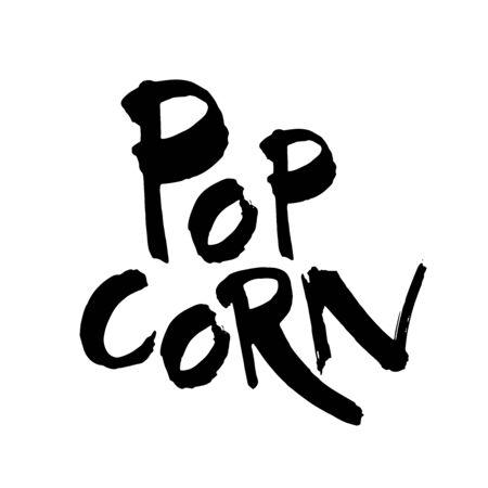 Popcorn text word Hand drawn Lettering card. Modern brush calligraphy Vector illustration 向量圖像