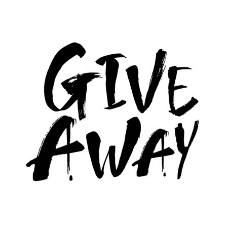 Giveaway vector lettering illustration. Hand drawn phrase. Handwritten modern brush calligraphy for greeting card 向量圖像