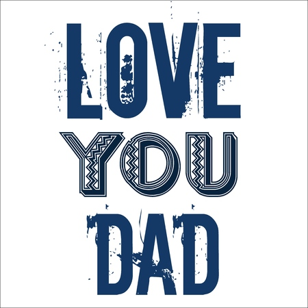 Love You Dad Fathers Day Greetings Design
