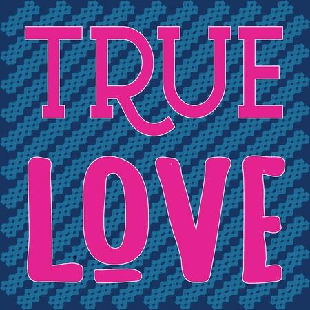 TRUE LOVE_slogan graphic geometri Illustration