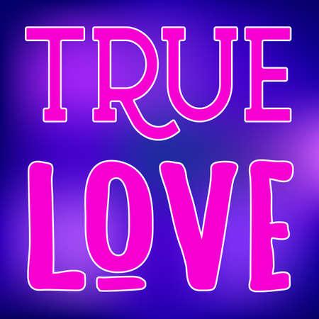 True Love slogan typographic sign on violet and blue gradient background