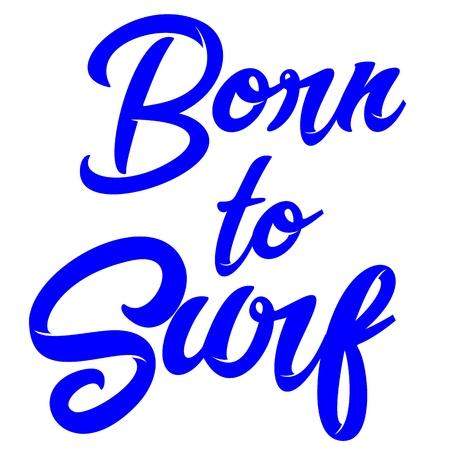 Surfing Typography Modern Urban Apparel Design for Silk Screen Print. Illustration