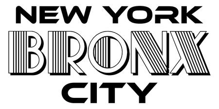 Bronx New York City Urban Typography for Silk Screen Print Apparel Modern Design.