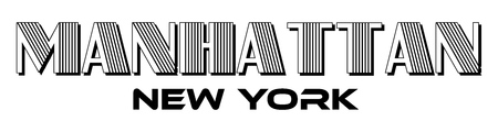 Mantattan New York City Urban Typography for Silk Screen Print Apparel Modern Design.