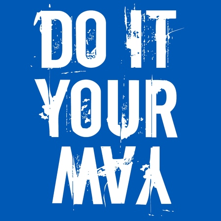 Do It Your Way Motivational Vector Poster. Inspirational quote for cover, banner, print or your art works. 向量圖像