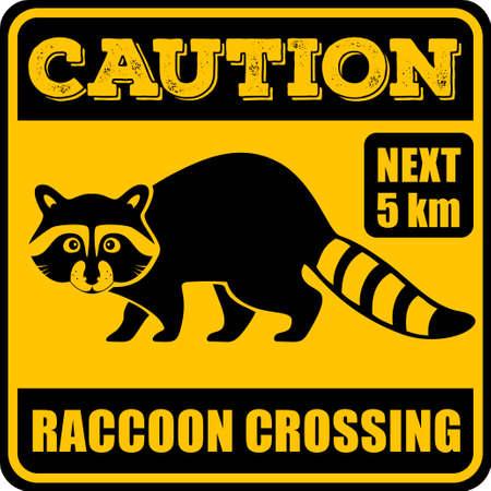 Señal de tráfico - Atención Animal, Raccoon Crossing. Ilustración de vector.