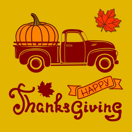 Happy Thanksgiving day poster template with pumpkin on vintage pickup truck. Vector illustration