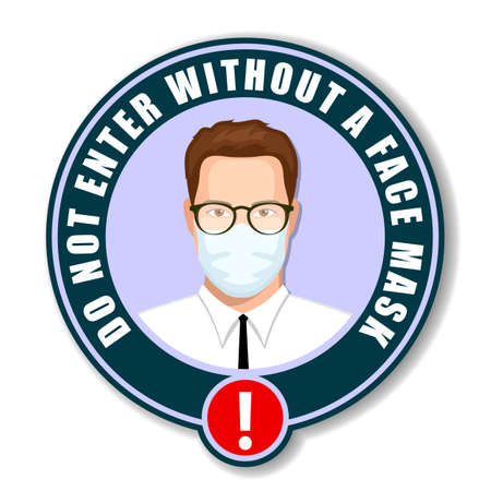 Do Not Enter without a Face Mask, instruction icon. Vector illustration